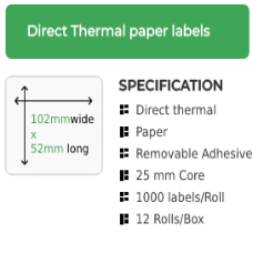 102mm by 52mm Direct Thermal, Removable Adhesive Label on a 25mm core