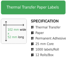 102mm by 52mm Thermal Transfer Permanent Adhesive Label on a 25mm core