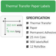 102mm by 76mm Thermal Transfer Permanent Adhesive Label on a 25mm core