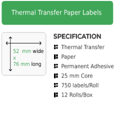 52mm by 76mm Thermal Transfer Permanent Adhesive Label on a 25mm core