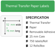 52mm by 76mm Thermal Transfer Removable Adhesive Label on a 25mm core