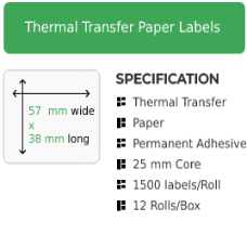 57mm by 38mm Thermal Transfer Permanent Adhesive Label on a 25mm core